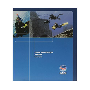 PADI Diver Propulsion Vehicle Manual